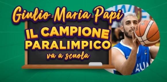 Giulio Maria Papi – Il Campione Paralimpico va a Scuola